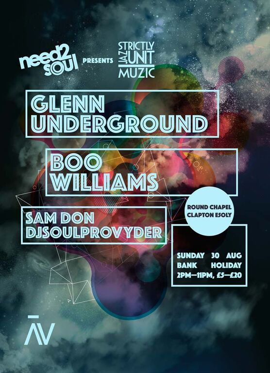 Need2Soul head to The Round Chapel with Glenn Underground and Boo Williams as Strictly Jaz Unit