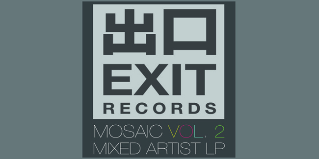 PREVIEW: Exit Records presents Mosaic – Volume Two