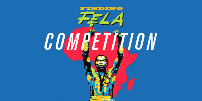 WIN: 2 tickets to Finding Fela @ BFI